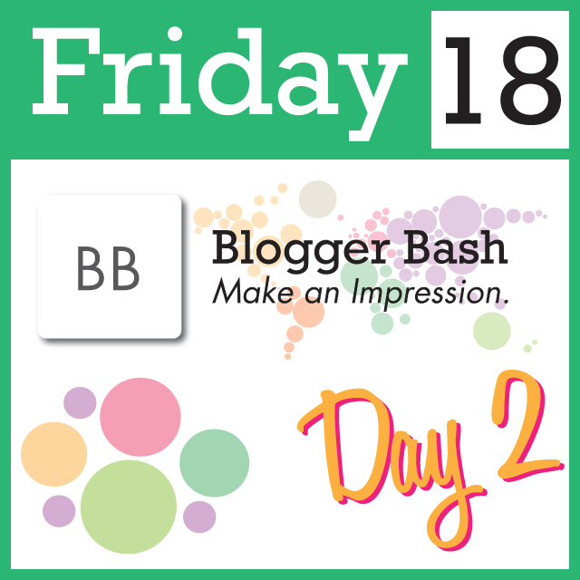 The Party Doesn't Stop with Blogger Bash Day Two