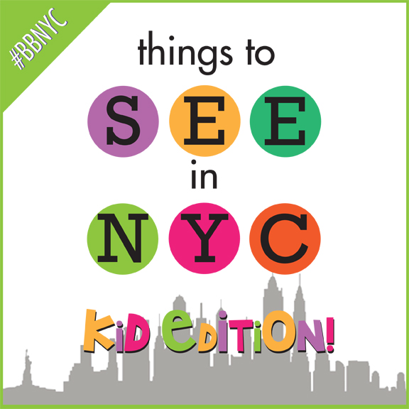 Things to See in NYC: Kid Edition!