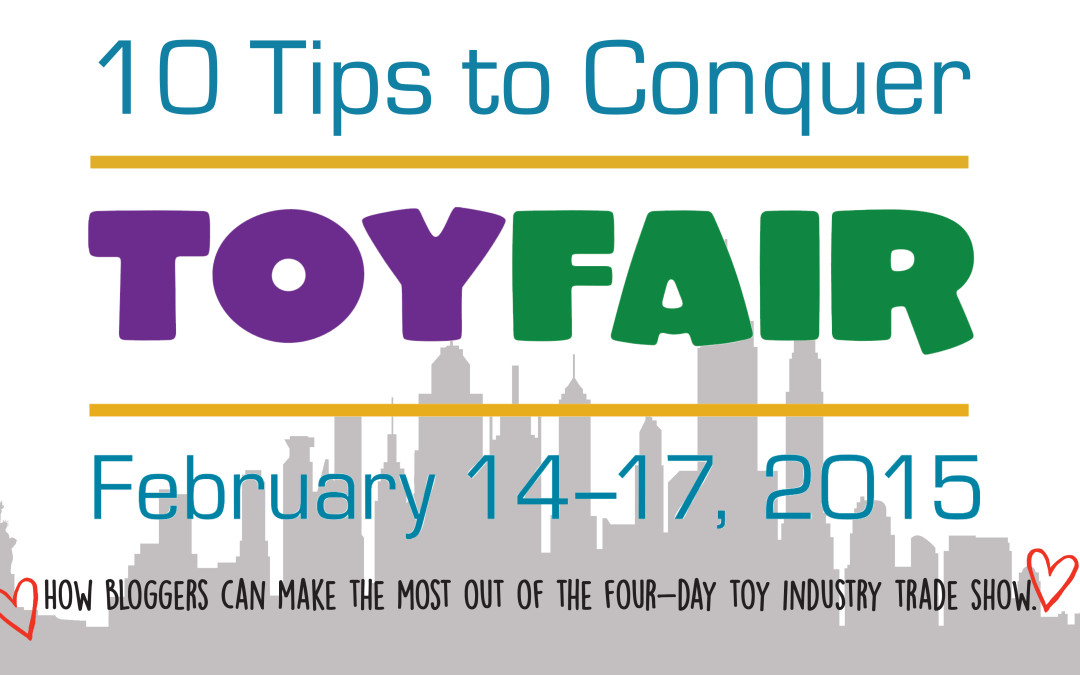 10 Tips to Conquer Toy Fair