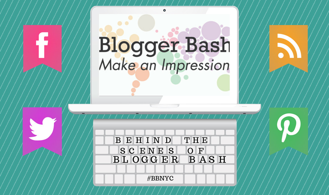 Behind the Scenes at Blogger Bash