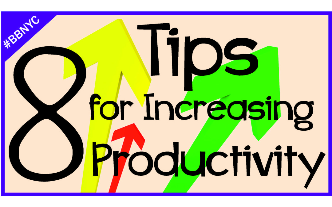 8 Tips for Increasing Productivity